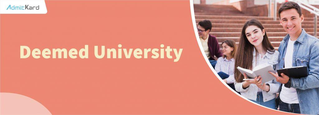 Deemed University