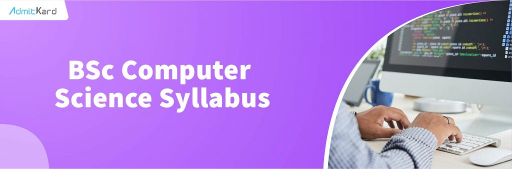 BSc Computer Science Syllabus