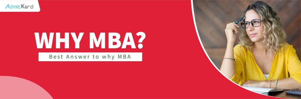 Best Answer to why MBA